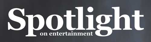 Spotlight on Entertainment